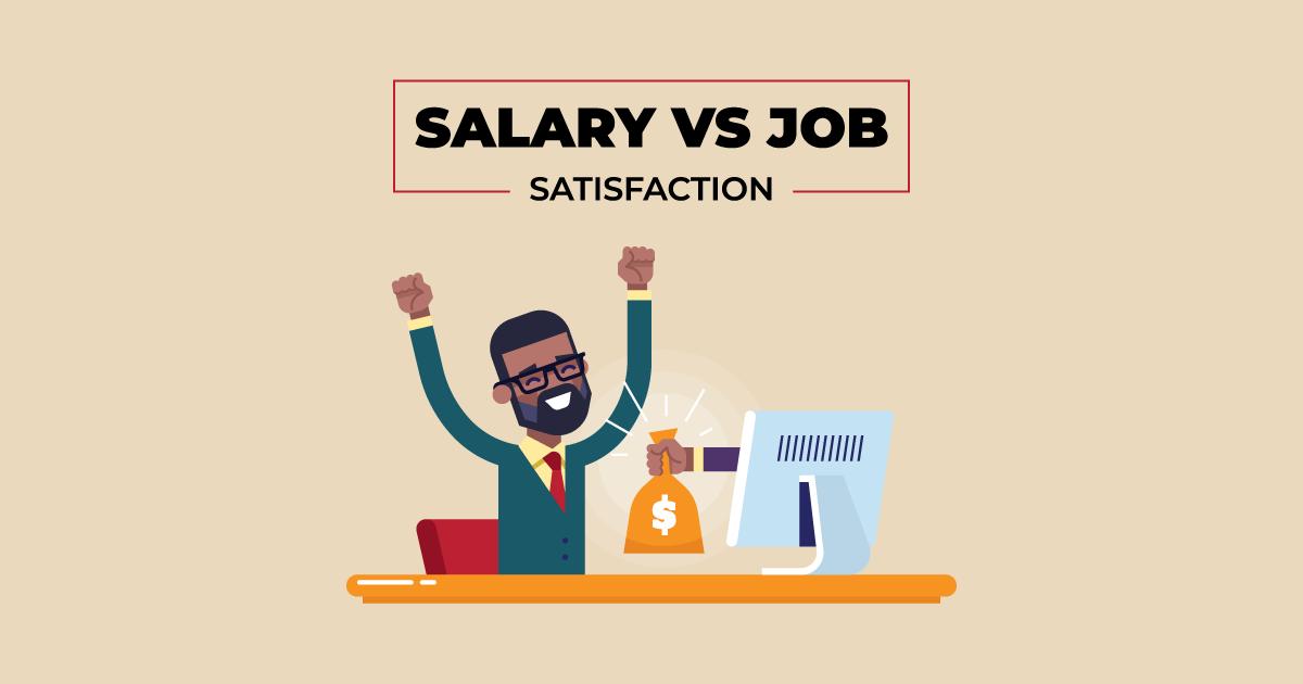 salary vs job satisfaction