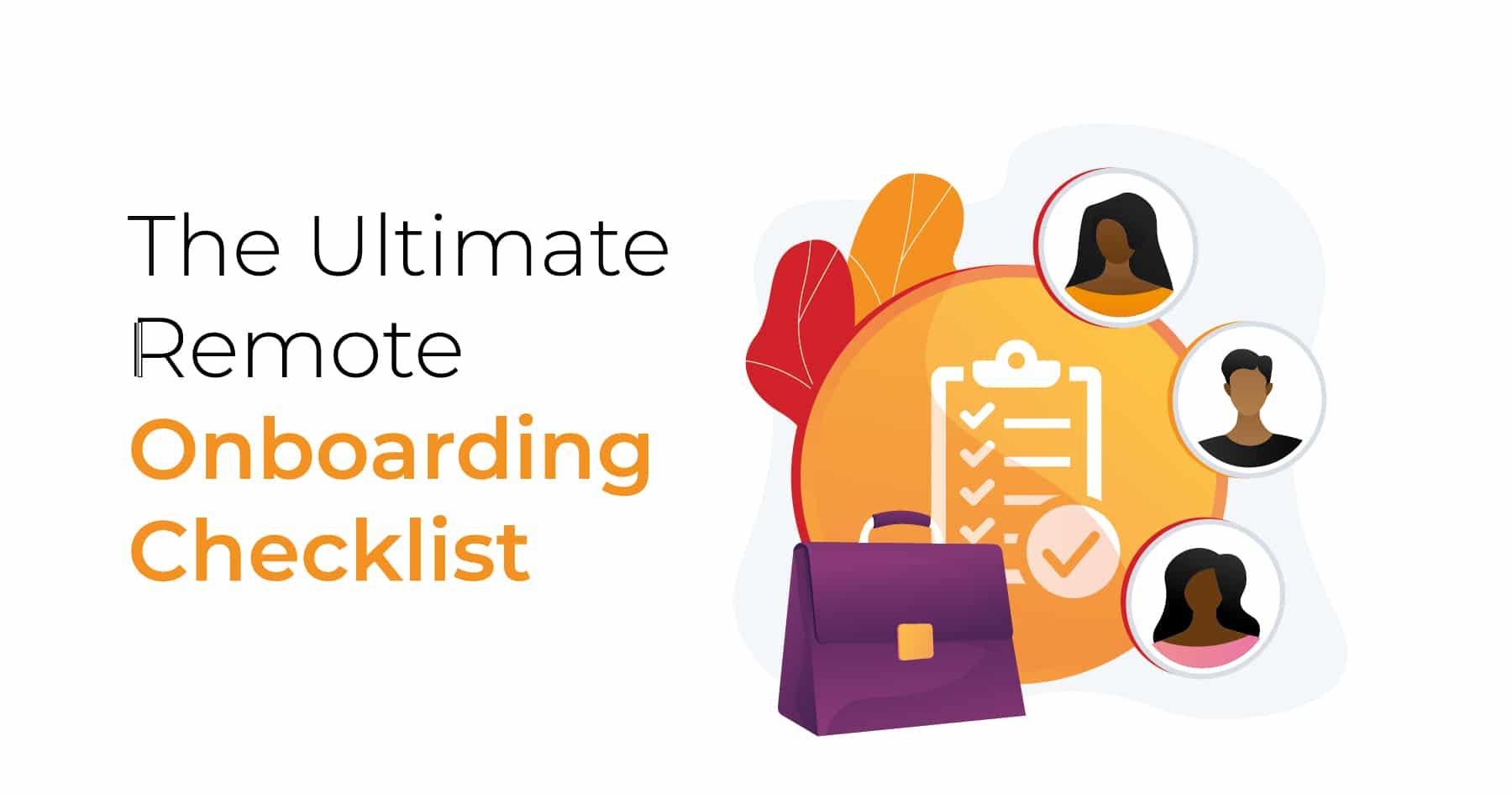 ultimate remote onboarding checklist