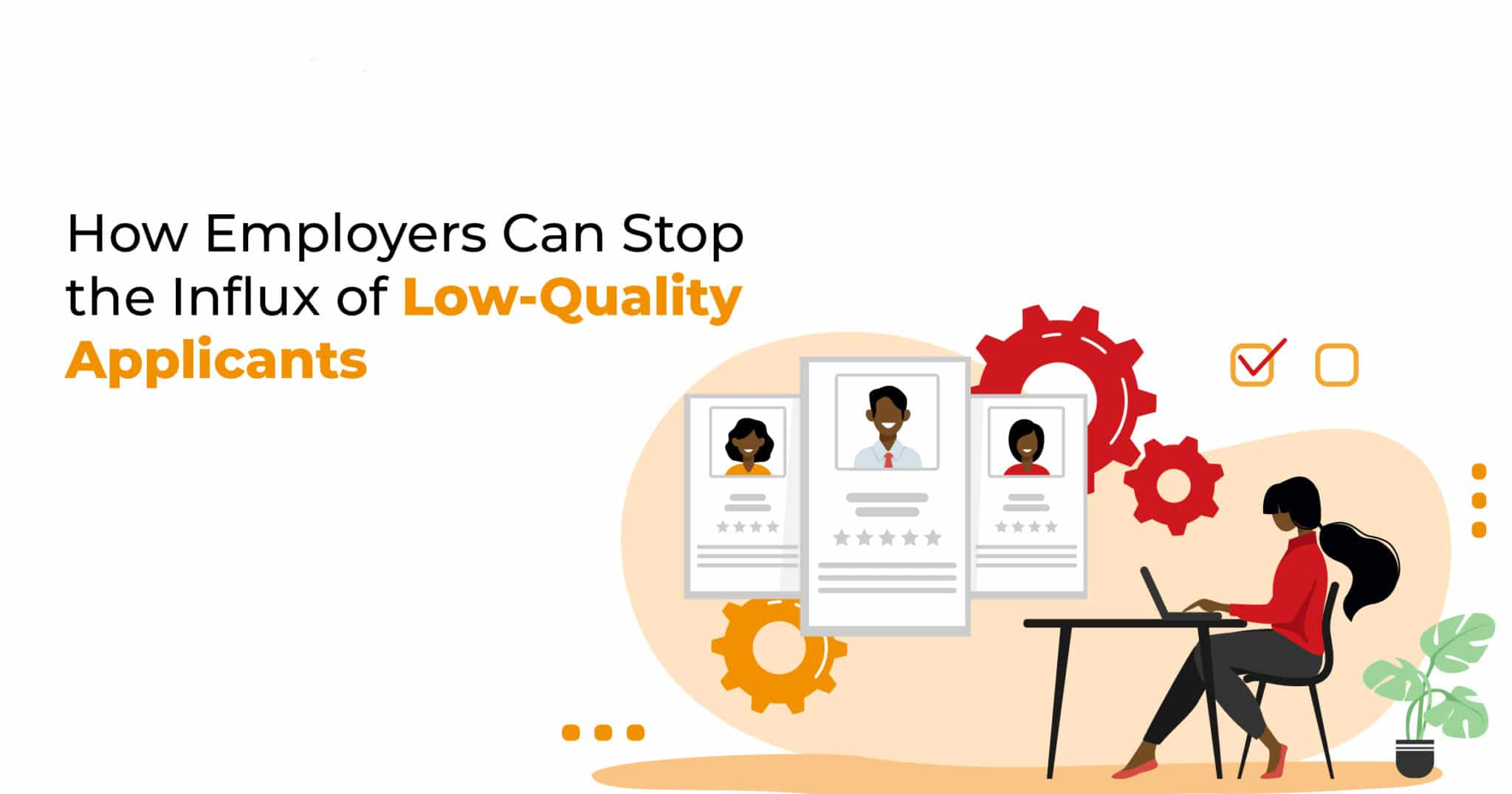 stop low-quality applications